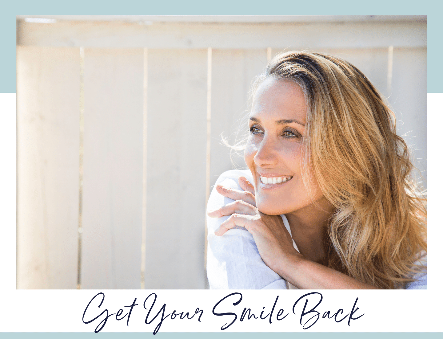 Get Your Smile Back