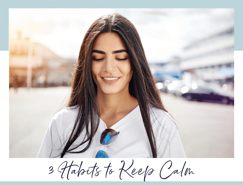 Habits to Keep Calm