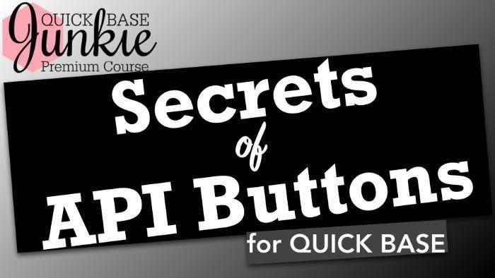 Secrets of API Buttons for Quick Base