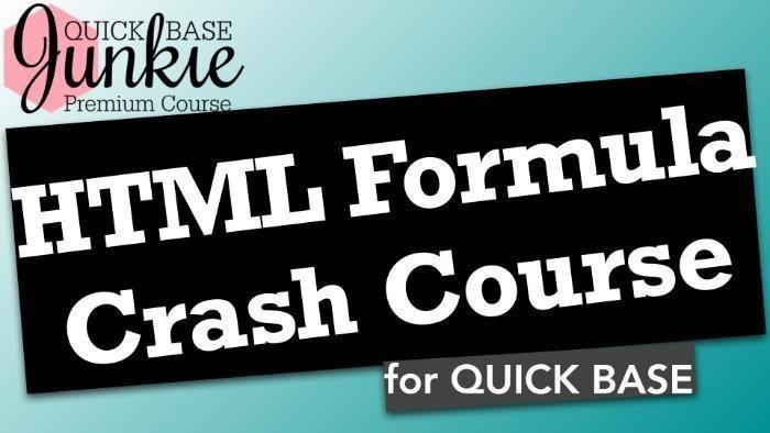 HTML Formula Crash Course for Quick Base - Title