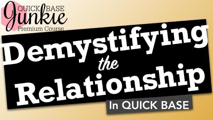 Demystifying the Relationship in Quick Base - Title