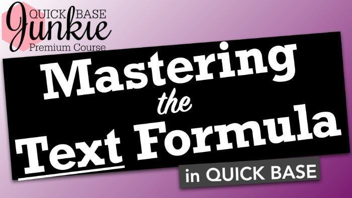 Mastering the Text Formula in Quick Base - Title