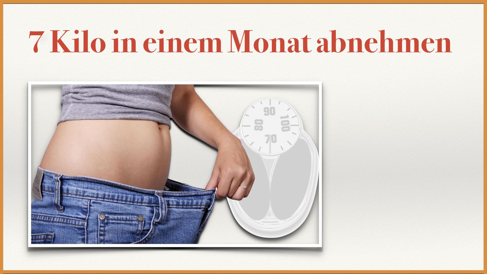 4 Kilo in 1 Monat verlieren