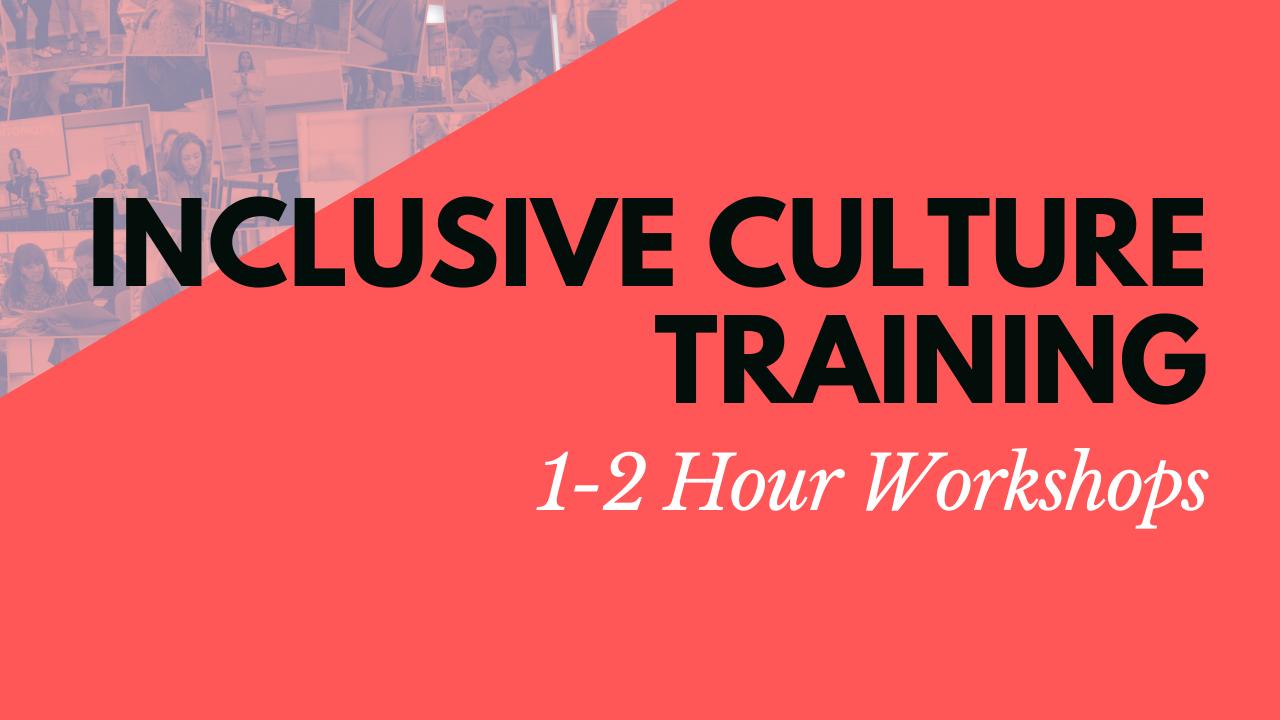 Inclusive Culture Training