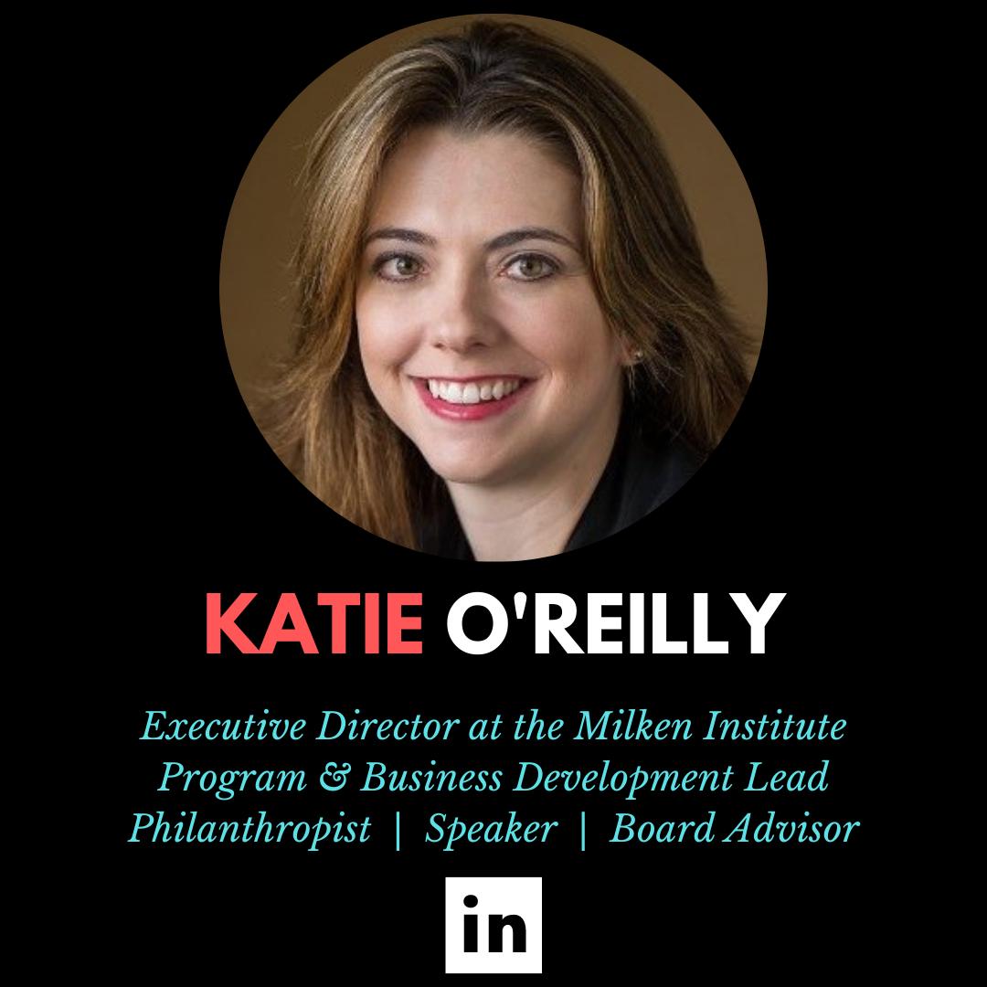Katie O'reilly, Milken Institute