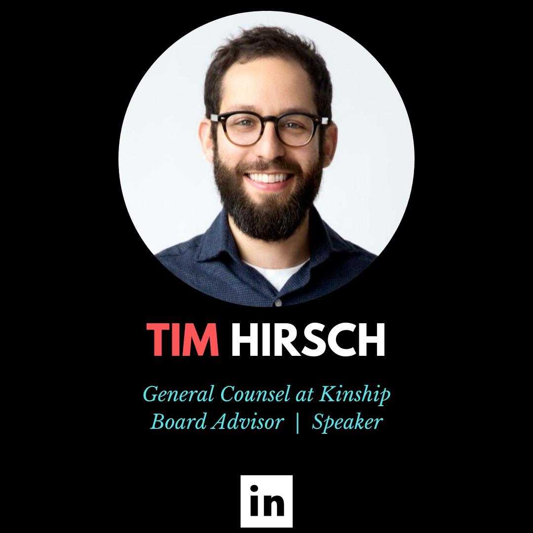 Tim Hirsch, General Counsel, Board Advisor