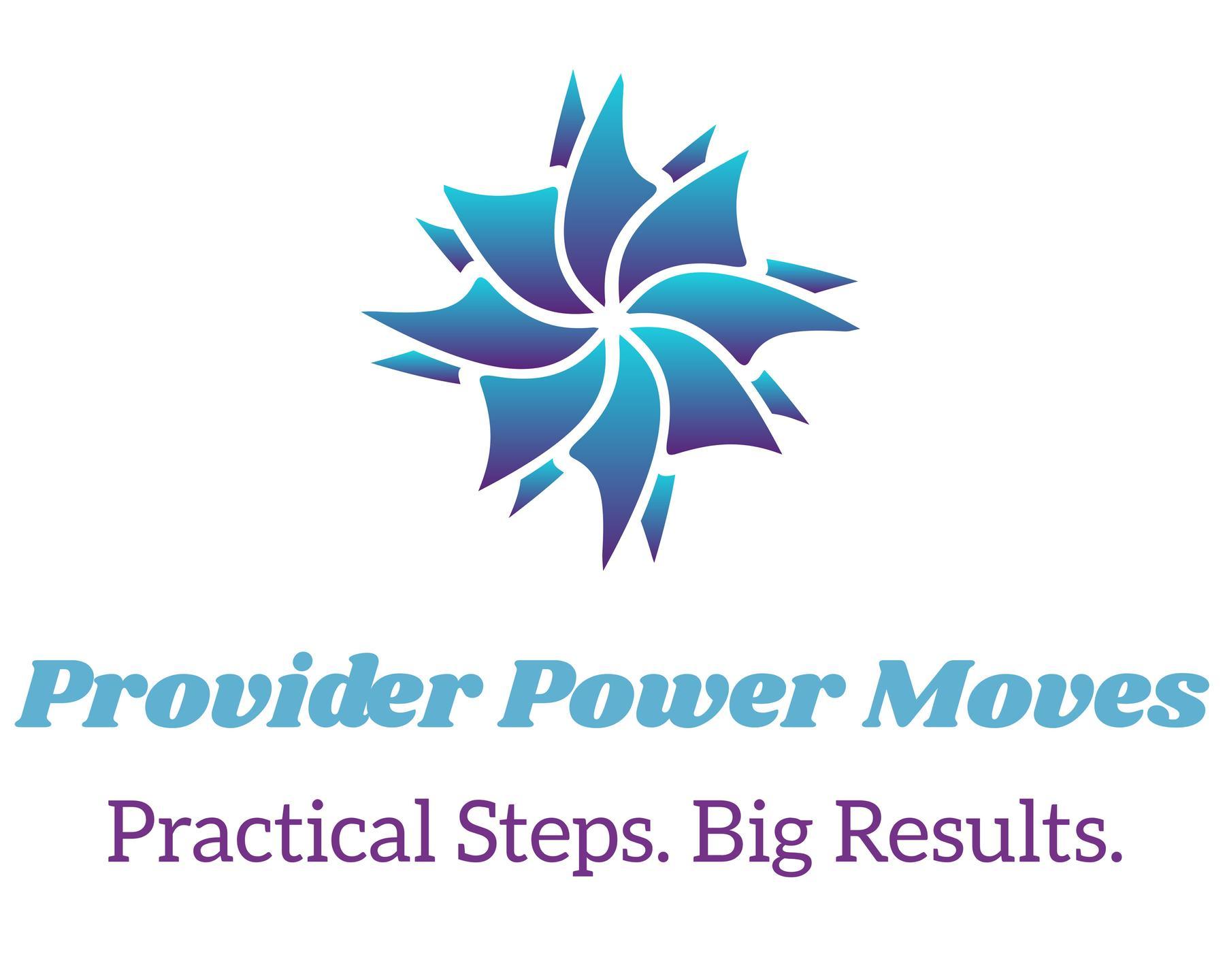 Provider Power Moves