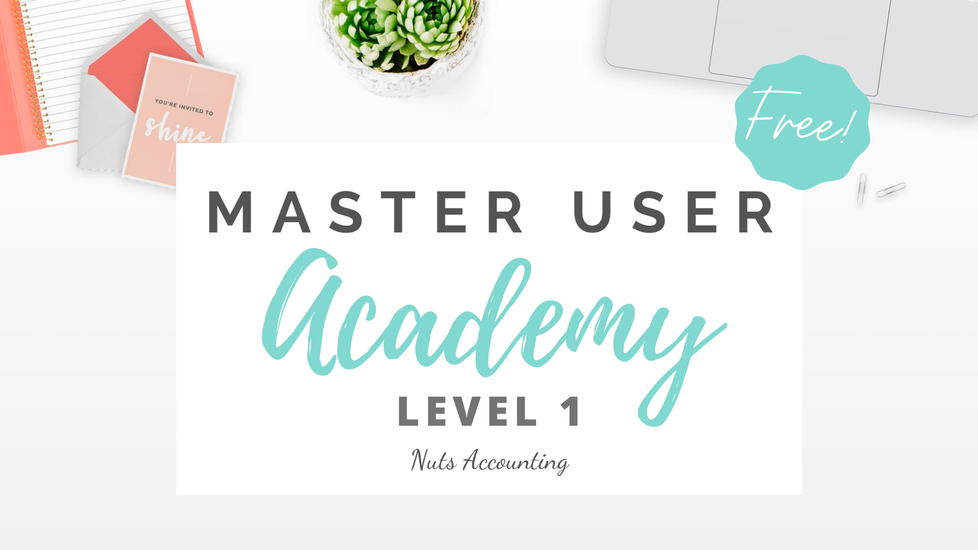 Master User Academy Level 1 Online Course Free