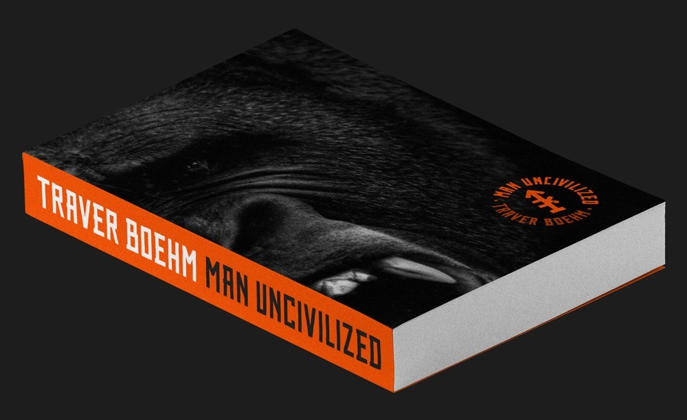 Man UNcivilized Book