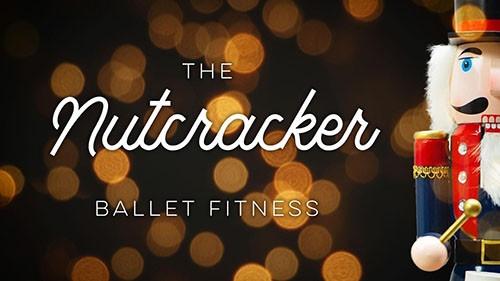 Nutcracker Ballet Fitness Program