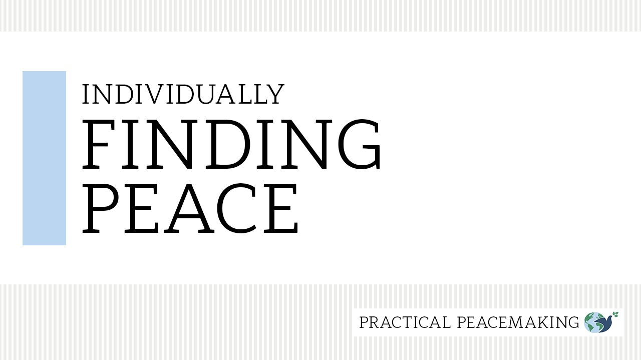 Individually Finding Peace