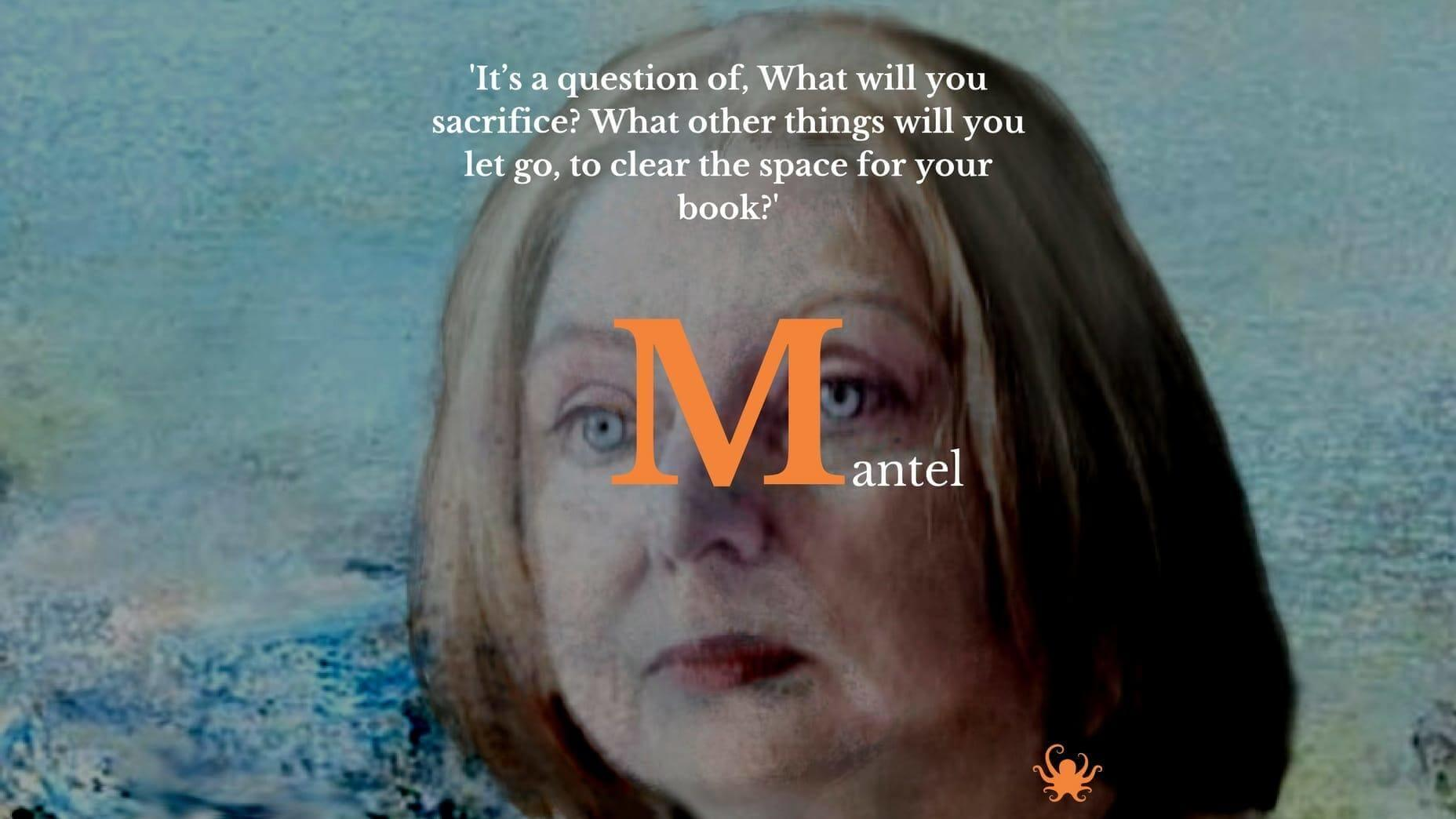 Hilary Mantel advice
