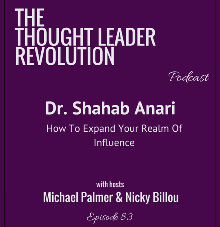 Thought Leader: Shahab Anari's Official Website