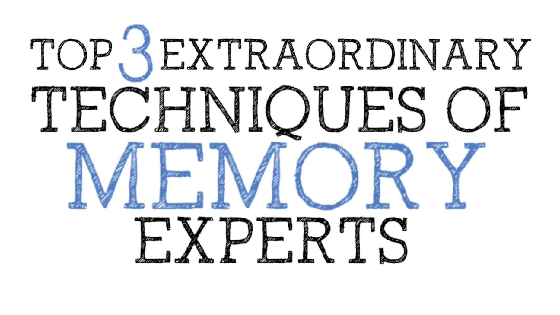the 3 foundation techniques of memorization