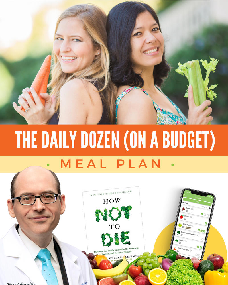 The Daily Dozen Meal Plan (On A Budget)
