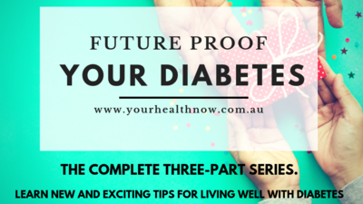 FUTURE PROOF YOUR DIABETES - THE COMPLETE VIDEO SERIES