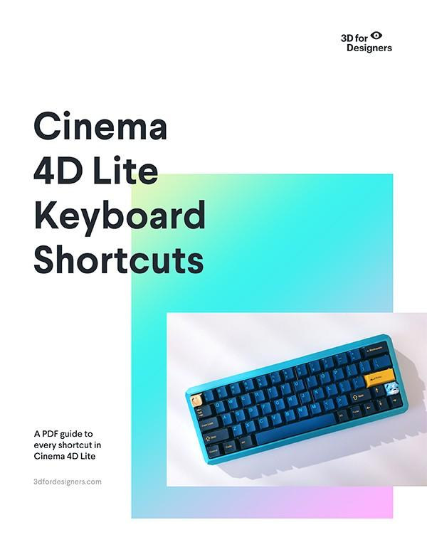 Cinema 4D Lite Keyboard Shortcuts 2019