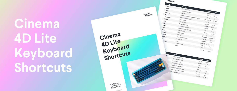 Cinema 4D Lite Keyboard Shortcuts 2019