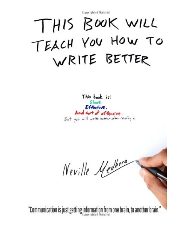 This book will teach you how to write better: