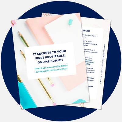 12 Secrets To Hosting Your First Profitable Online Summit