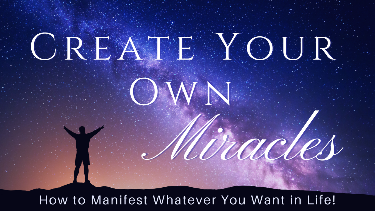 Create Your Own Miracles: A Mastery Course with Saratoga Ocean