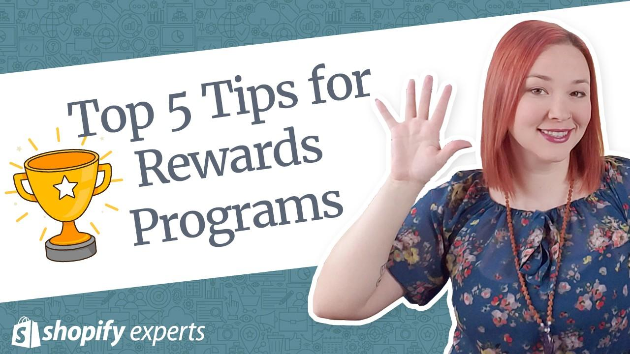 Top 5 Tips to Make your Rewards Program a Success